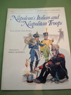 NAPOLEONS ITALIAN AND NAPOLITAN TROOPS